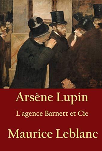 Couverture du livre Arsène Lupin - L'agence Barnett et Cie