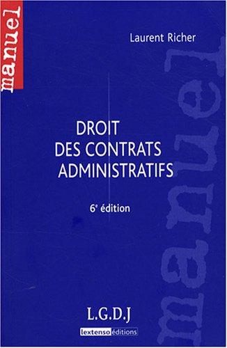 Droit des contrats administratifs par Laurent Richer
