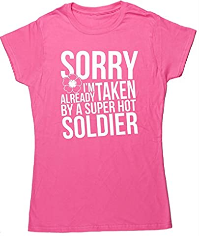 HippoWarehouse Sorry I'm Already Taken By A Super Hot Soldier womens fitted short sleeve t-shirt