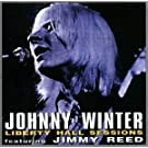 Liberty Hall Sessions by Johnny Winter