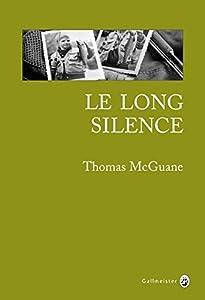 """Afficher """"Le long silence"""""""