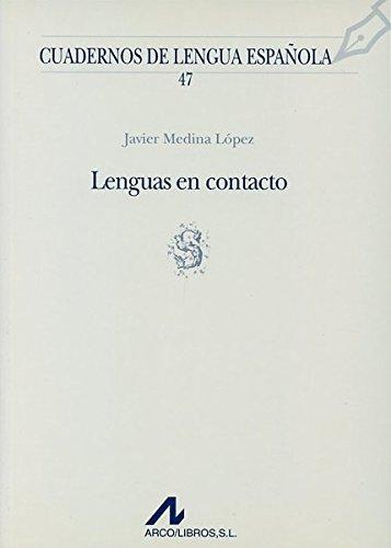 Lenguas en contacto (s) (Cuadernos de lengua española) por Javier Medina López