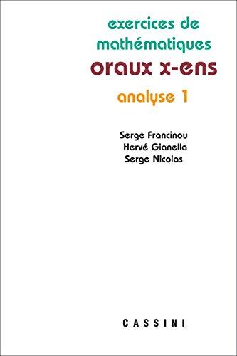 Analyse 1 oraux x-ens par Serge Francinou