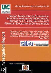 Nuevas tecnologías en seguridad de estaciones ferroviarias: Modelado del movimiento de humos, solicitaciones térmicas y evacuación en caso de incendio (Difunde)