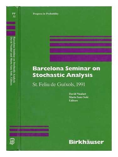 Barcelona Seminar on Stochastic Analysis : St. Feliu De Guixols, 1991 / David Nualart, Marta Sanz Sole, Editors