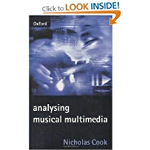 Analysing Musical Multimedia by Nicholas Cook (1998-07-16)