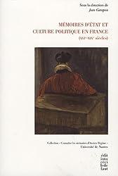Mémoires d'Etat et culture politique en France (XVIe-XIXe siècles)
