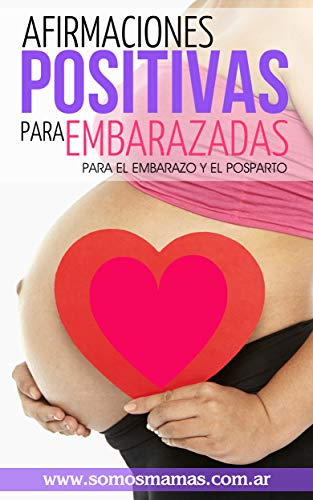 292e7a83e Afirmaciones Positivas para Embarazadas (Para el embarazo