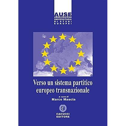 Verso Un Sistema Partitico Europeo Transnazionale