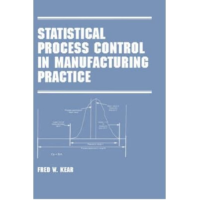 Read STATISTICAL PROCESS CONTROL IN MANUFACTURING PRACTICE