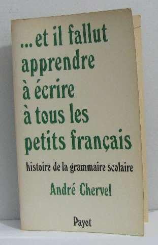 Et il fallut apprendre  crire  tous les petits Franais