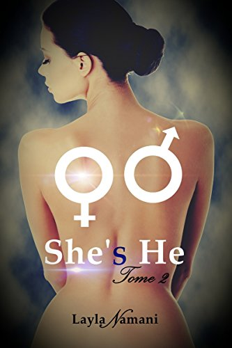 She's He: Tome 2 (French Edition)