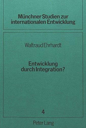 Entwicklung durch Integration?: Peru im Andenpakt (Münchner Studien zur internationalen Entwicklung, Band 4)