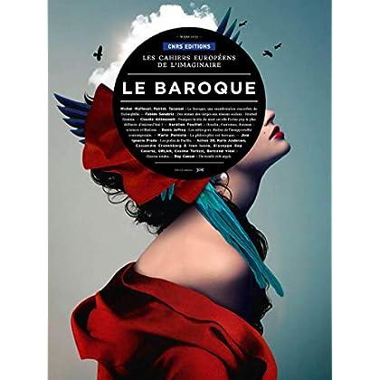 Les Cahiers Européens de l'imaginaire 7 - Le baroque