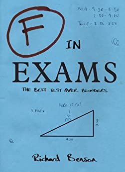 F In Exams: The Best Test Paper Blunders by [Benson, Richard]