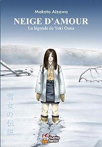 Neige d'Amour - la Légende de Yuki Onna Edition simple One-shot