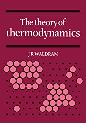 The Theory of Thermodynamics
