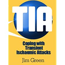 Coping with Transient Ischaemic Attacks (TIA)