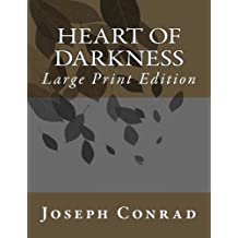 Heart of Darkness: Large Print Edition