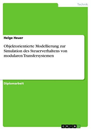 Objektorientierte Modellierung zur Simulation des Steuerverhaltens von modularen Transfersystemen