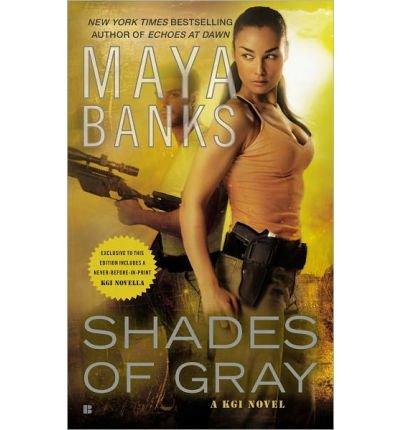 shades-of-gray-a-kgi-novel-by-maya-banks