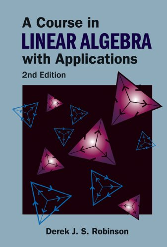 A Course in Linear Algebra with Applications (English Edition)
