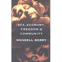 Sex, Economy, Freedom & Community: Eight Essays