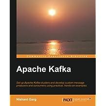 Apache Kafka by Nishant Garg (2013-10-17)