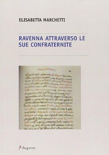 Ravenna attraverso le sue confraternite