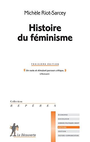 Histoire du féminisme (REPERES t. 338)