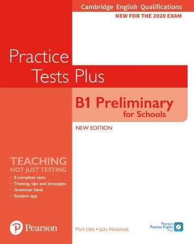 Practice tests plus. Preliminary for schools. With key. Per le Scuole superiori. Con e-book. Con espansione online