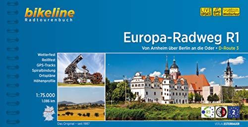 Europa - Radweg R1 Von Arnheim uber Berlin an die Oder 2018 (Bikeline Radtourenbuch)