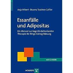 Essanfälle und Adipositas: Ein Manual zur kognitiv-behavioralen Therapie der Binge-Eating-Störung (Therapeutische Praxis)