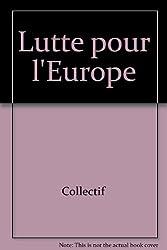 Lutte pour l'Europe