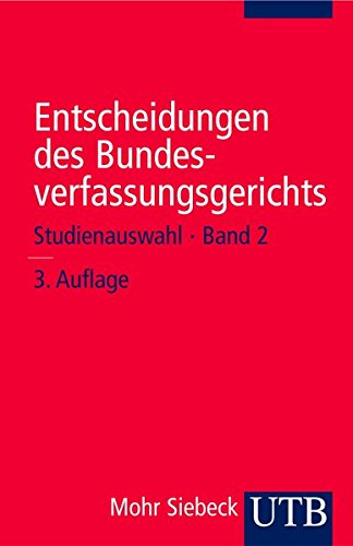 Entscheidungen des Bundesverfassungsgerichts: Studienauswahl - Band 2