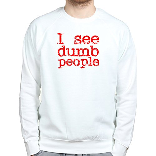 I See Dead Dumb People Funny Pullover