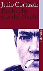 Rückkehr aus der Nacht: Erzählungen (suhrkamp taschenbuch)