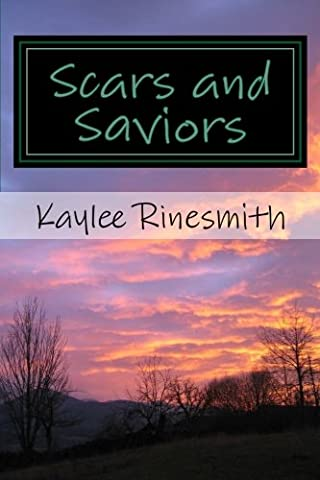Scars and Saviors: A Collection of Personal Essays