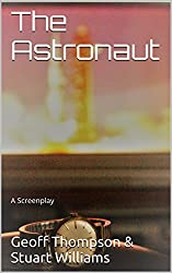 The Astronaut: A Screenplay