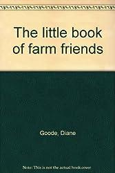 The little book of farm friends