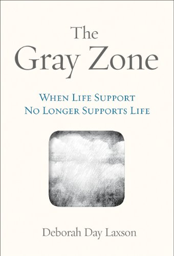 The Gray Zone: When Life Support No Longer Supports Life (Terminal Gray)