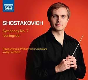 Shostakovich: Symphony No. 7, 'Leningrad' [Vasily Petrenko | RLPO] [Naxos: 8.573057]