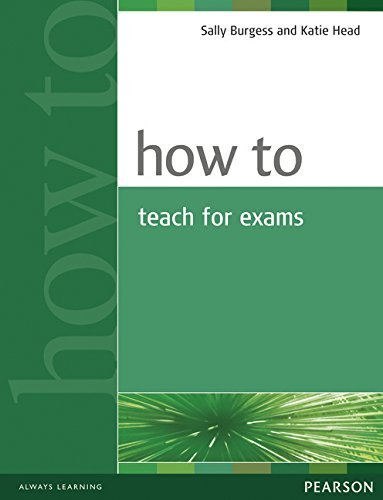 How to Teach for Exams by Sally Burgess (2005-06-05)