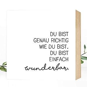 Du bist einfach wunderbar - Holzbild 15x15x2 zum Hinstellen Aufhängen, Spruch - schwarz-weißes Holz-Schild Bild Poster Aufsteller zur Deko im Büro Wohnung als Geschenk Mitbringsel Geburtstag Hochzeit