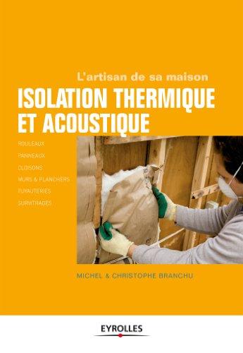Les bases de l'isolation thermique et phonique
