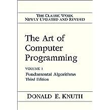 The Art of Computer Programming: Fundamental Algorithms: 1