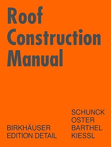 Roof Construction Manual: Pitched Roofs (DETAIL Construction Manuals) -