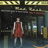 Mad Rush - Solo Piano Music of Philip Glass