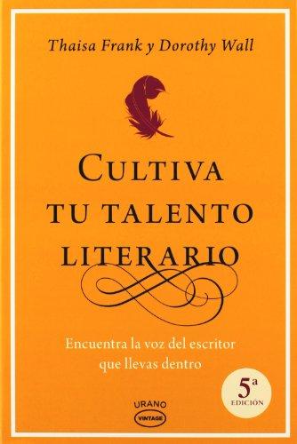 Cultiva tu talento literario (Vintage)