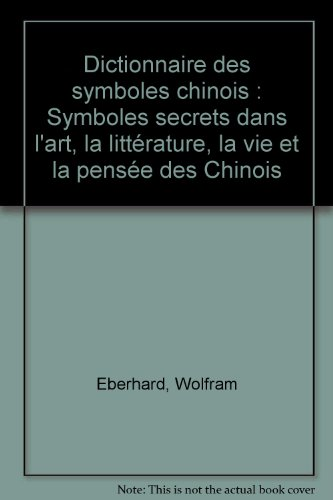 DICT DES SYMBOLES CHINOIS par WOLFRAM EBERHARD